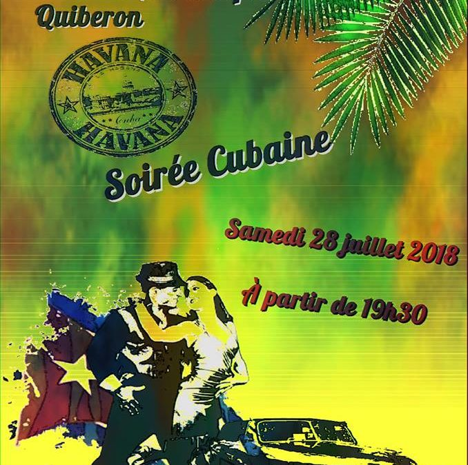 Samedi 28 Juillet: Soirée Cubaine